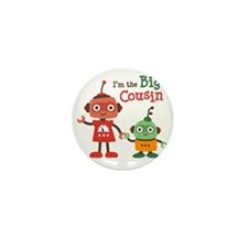 I am the big cousin - Retro Robot Mini Button