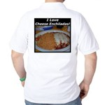I Love Cheese Enchildas Golf Shirt