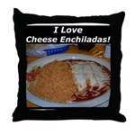 I Love Cheese Enchildas Throw Pillow
