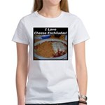 I Love Cheese Enchildas Women's T-Shirt