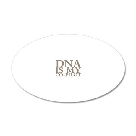 DNA is my co-pilot 20x12 Oval Wall Decal