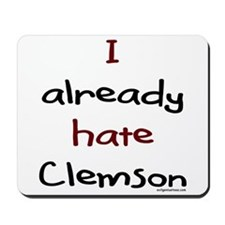 Already hate clemson Mousepad