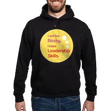 Not Bossy.  Leader. Hoodie