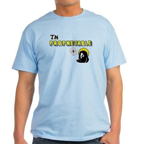 I'm Prophetable Light T-Shirt