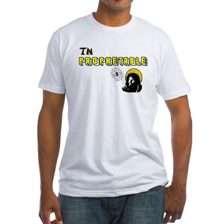 I'm Prophetable Fitted T-Shirt