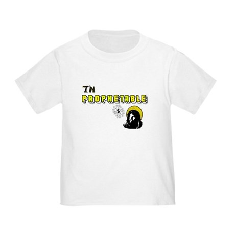 I'm Prophetable Toddler T-Shirt
