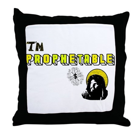 I'm Prophetable Throw Pillow