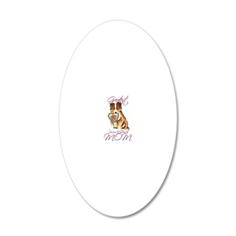 Sheltie mom 20x12 Oval Wall Decal
