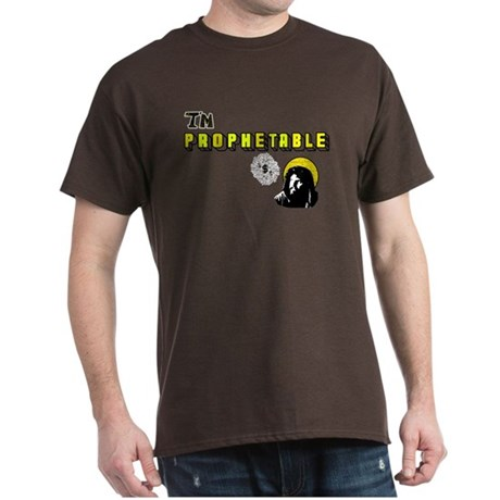 I'm Prophetable Dark T-Shirt