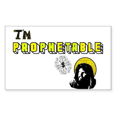 I'm Prophetable Rectangle Sticker