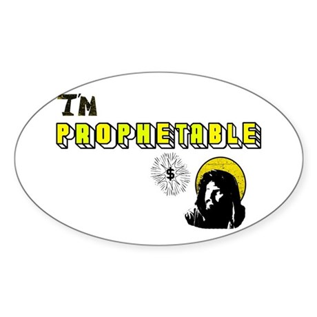 I'm Prophetable Oval Sticker