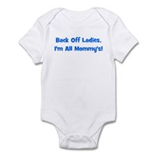 Back Off Ladies, I'm All Momm Infant Bodysuit