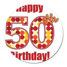 Happy 50th Birthday! Round Car Magnet