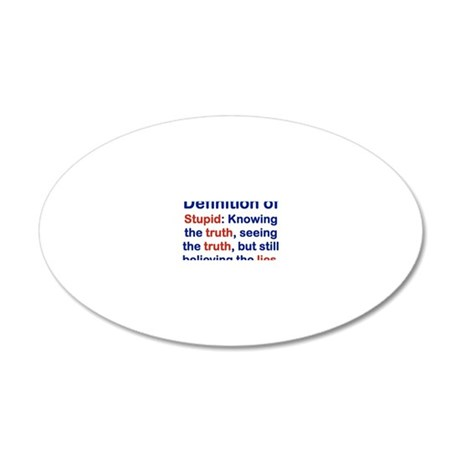 DEFINITION OF STUPID 20x12 Oval Wall Decal