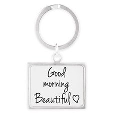Good morning Beautiful Landscape Keychain