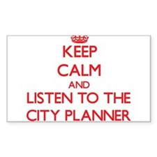 Keep Calm and Listen to the City Planner Decal