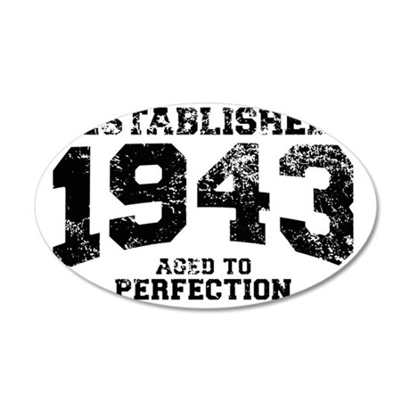 Established 1943 - Aged to p 35x21 Oval Wall Decal