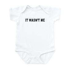 It Wasn't Me Infant Bodysuit