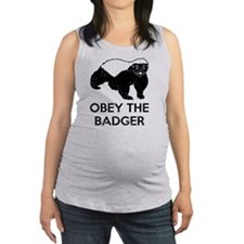 Obey The Badger Maternity Tank Top