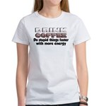Coffee Does Stupid Things Women's T-Shirt