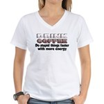 Coffee Does Stupid Things Women's V-Neck T-Shirt