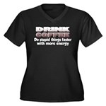 Coffee Does Stupid Things Women's Plus Size V-Neck
