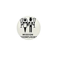Mission Accomplished (Wedding / Marria Mini Button