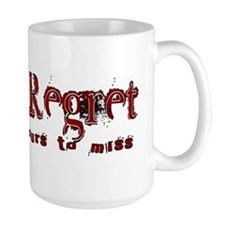 forget regret Mug