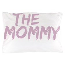 The Mommy Est 2013 Pillow Case