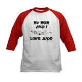MY MOM AND I LOVE JUDO Tee