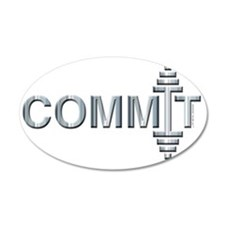 COMMIT -- Fit Metal Designs Wall Decal