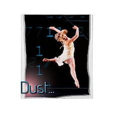 Dust... Throw Blanket