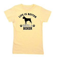 Life is better with a Boxer Girl's Tee