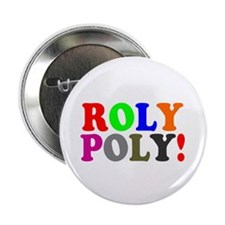 ROLY POLY! 2.25&Amp;Quot; Button (10 Pack)