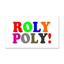 ROLY POLY! Rectangle Car Magnet