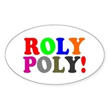 ROLY POLY! Decal