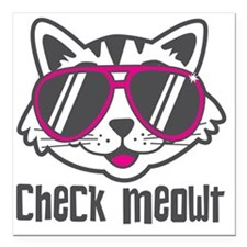 "Check Meowt Square Car Magnet 3"" x 3"""
