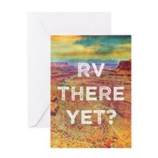 RV There Yet Greeting Card
