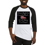 Good In Bed Baseball Jersey