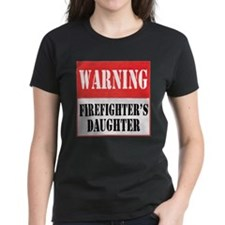 Firefighter Warning-Daughter Tee