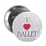 "I Love Ballet 2.25"" Button (10 pack)"