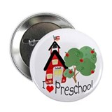 I Love Preschool Button