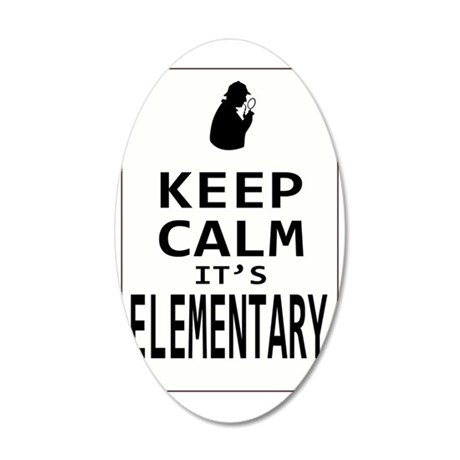 Keep Calm its Elementary! 35x21 Oval Wall Decal