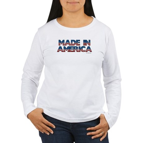 Made in America Women's Long Sleeve T-Shirt
