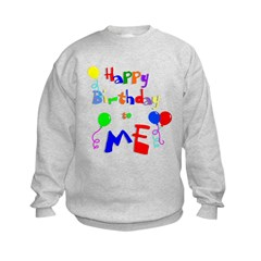 Happy Birthday to ME Kids Sweatshirt