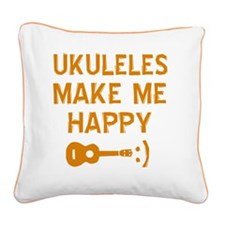 My Ukukele makes me happy Square Canvas Pillow