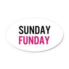 Sunday Funday (black / pink) Oval Car Magnet