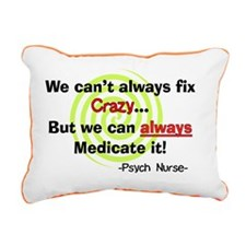 Psych Nurse cant fix cra Rectangular Canvas Pillow