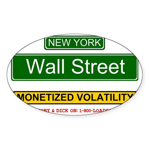 MONETIZED VOLATILITY - WALL ST Decal