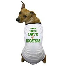 Love Love Roosters Dog T-Shirt